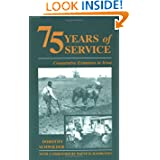 75 Years Service: Extension Iowa-93 by Dorothy Schwieder