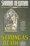 Strong As Death (0312861796) by Newman, Sharan