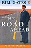 The Road Ahead (Penguin Readers, Level 3) (0582402115) by Gates