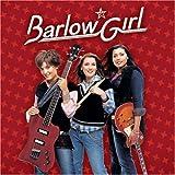 BarlowGirl ~ BarlowGirl