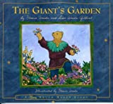 img - for The Giant's Garden: Based on Oscar Wilde's 'The Selfish Giant' book / textbook / text book