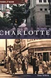 img - for Charlotte (Then and Now: North Carolina) book / textbook / text book