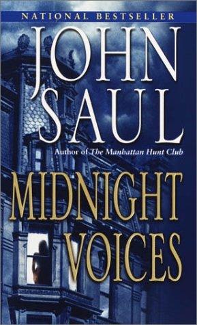 Midnight Voices, JOHN SAUL