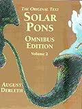 The Original Text Solar Pons Omnibus Edition (Volume 2)