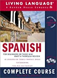 Spanish Complete Course: Basic-Intermediate, Compact Disc Edition