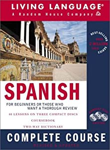 Spanish Complete Course: Basic-Intermediate, Compact Disc   by Living Language