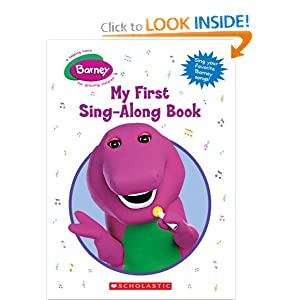 Barney: My First Sing-along Book Scholastic Editorial, Inc Scholastic and Scholastic
