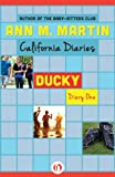 Ducky: Diary One (California Diaries, 5)