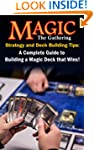 Magic the Gathering Strategy and Deck...
