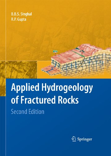 Applied Hydrogeology of Fractured Rocks: Second Edition, by B.B.S. Singhal †