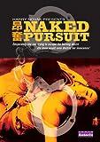 Naked Pursuit [DVD] [Region 1] [US Import] [NTSC]
