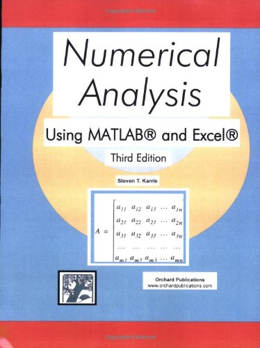 Numerical Analysis Using MATLAB and Excel (Third Edition)