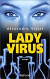 echange, troc Alexandre Najjar - Lady Virus