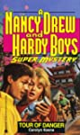 TOUR OF DANGER (NANCY DREW HARDY BOY...