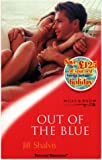 Out of the Blue (Sensual Romance S.) (0263828131) by Jill Shalvis