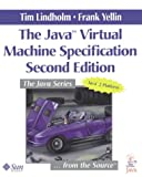 Tim Lindholm The Java Virtual Machine Specification (Java Series)