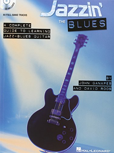 Jazzin' the Blues: A Complete Guide to Learning Jazz-Blues Guitar (Jazzin The Blues compare prices)