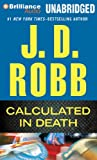 J. D. Robb Calculated in Death
