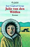 Julie von den W�lfen. (German Edition)