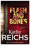 Flash and Bones: (Temperance Brennan 14) Kathy Reichs