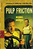img - for [(Pulp Friction)] [Author: Michael Bronski] published on (January, 2003) book / textbook / text book