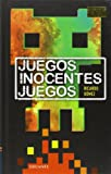 img - for Juegos, inocentes juegos / Games, innocent games (Spanish Edition) book / textbook / text book
