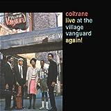 Coltrane Live At The Village Vanguard Again!