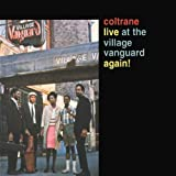 Coltrane Live At The Village Vanguard Again!