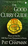 The 1998 Good Curry Guide (0340680326) by Chapman, Pat