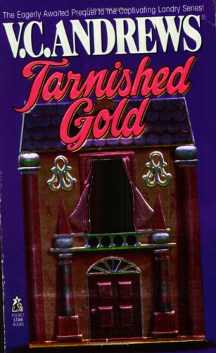 Tarnished Gold (No 1 New York Times Bestselling Landry Family Series)
