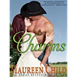 Charms (a sexy, funny Western romance) ~ Maureen Child