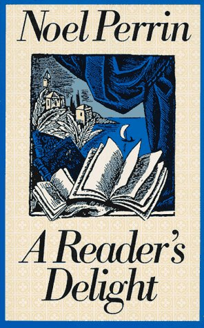A Reader's Delight, NOEL PERRIN