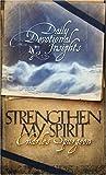 Strengthen My Spirit (1593103735) by Charles Spurgeon