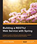 Building a RESTful Web Service with S...