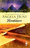Brothers (0373786433) by Hunt, Angela Elwell