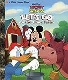 Walt Disney's Mickey and Friends: Let's Go to the Dairy Farm (Mickey & Friends)