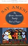 img - for Say Amen!: The African American Family's Book of Prayers book / textbook / text book