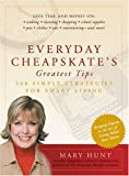 Everyday Cheapskate's Greatest Tips (Debt-Proof Living) (0762423358) by Hunt, Mary