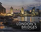img - for London's Bridges: Crossing the Royal River book / textbook / text book