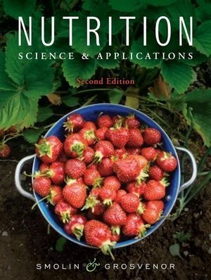 By Lori A. Smolin Nutrition: Science And Applications (2Nd Edition)