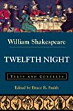 Twelfth Night: Texts and Contexts (The Bedford Shakespeare Series)