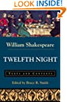 Twelfth Night or What You Will: Texts...