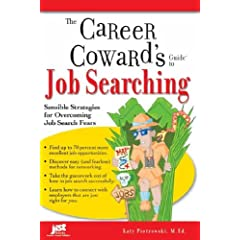 Image: Cover of The Career Coward's Guide to Job Searching: Sensible Strategies for Overcoming Job Search Fears