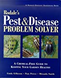 img - for Rodale's Pest and Disease Problem Solver: A Chemical-Free Guide to Keeping Your Garden Healthy book / textbook / text book