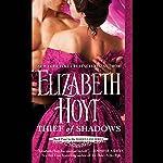 Thief of Shadows: Maiden Lane, Book 4   Elizabeth Hoyt