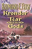 Raymond E. Feist The Riftwar Legacy (3) - Krondor: Tear of the Gods (Riftwar Saga)
