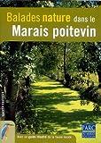 echange, troc Jean Chevallier - Balades nature dans le Marais poitevin