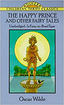 the happy prince and other fairy tales dover children s