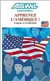 echange, troc Assimil - Collection Perfectionnement - Apprenez l'Amérique (cassette audio)