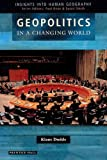 img - for Geopolitics in a Changing World (Insights into Human Geography) book / textbook / text book
